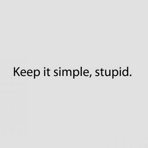 keep_it_simple__stupid_by_miiitch
